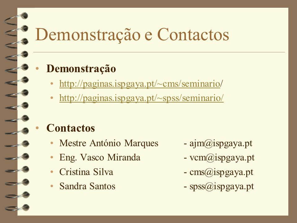 Demonstração e Contactos