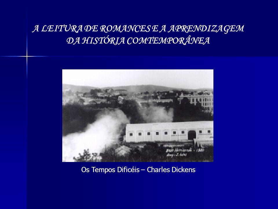 A LEITURA DE ROMANCES E A APRENDIZAGEM DA HISTÓRIA COMTEMPORÂNEA