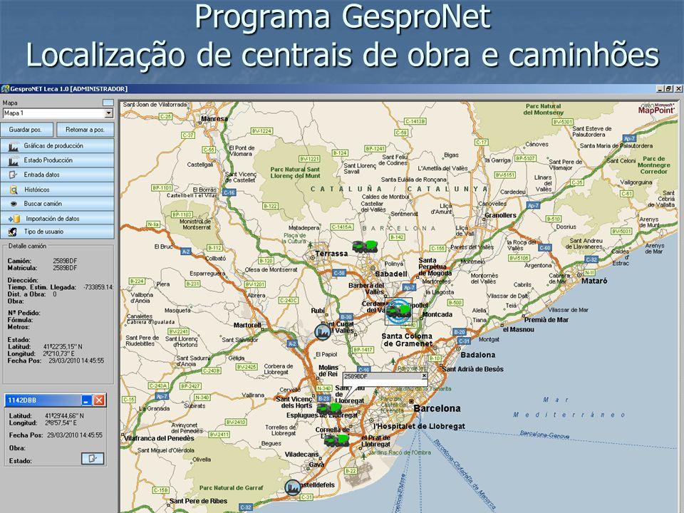 Programa GesproNet Localização de centrais de obra e caminhões