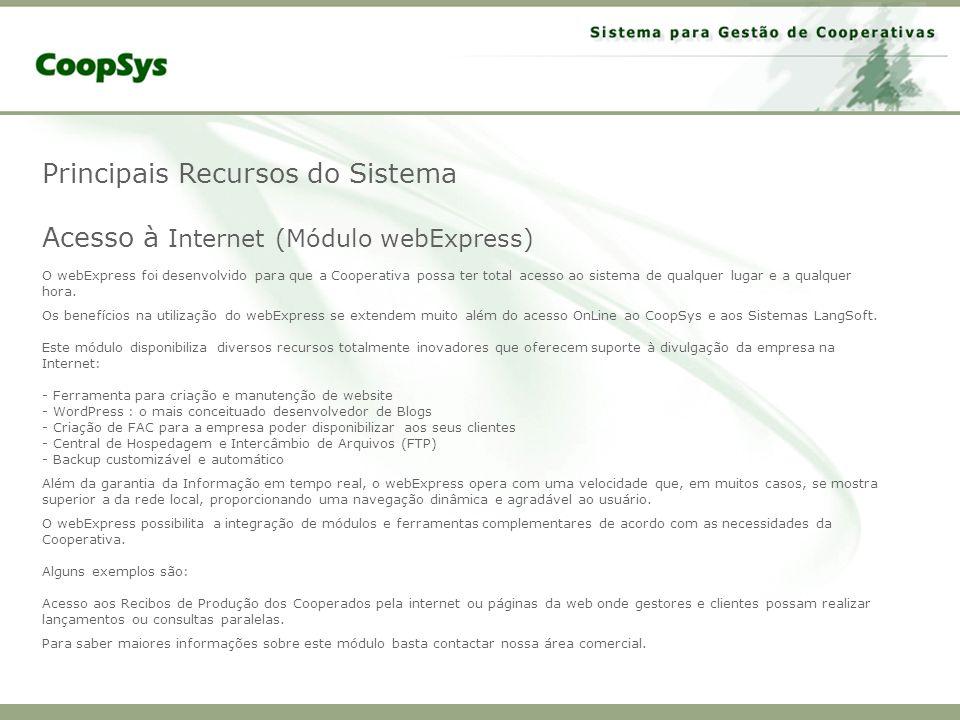 Principais Recursos do Sistema Acesso à Internet (Módulo webExpress)