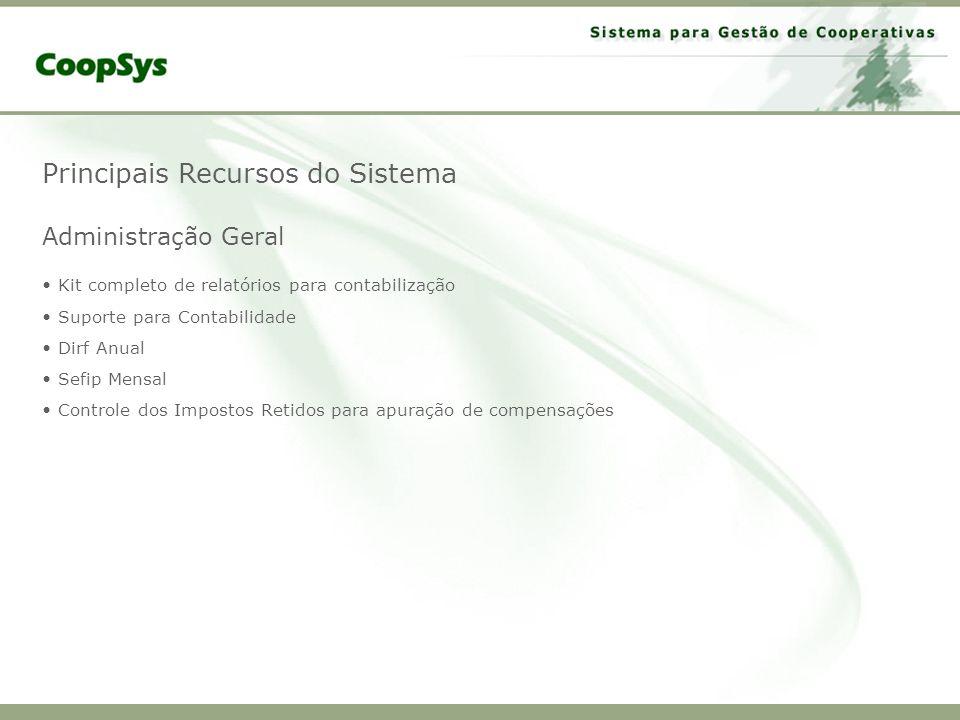 Principais Recursos do Sistema Administração Geral