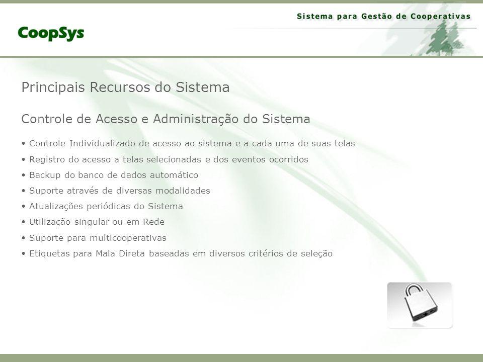 Principais Recursos do Sistema Controle de Acesso e Administração do Sistema