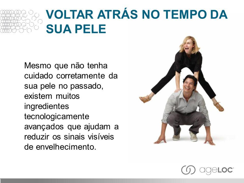 VOLTAR ATRÁS NO TEMPO DA SUA PELE