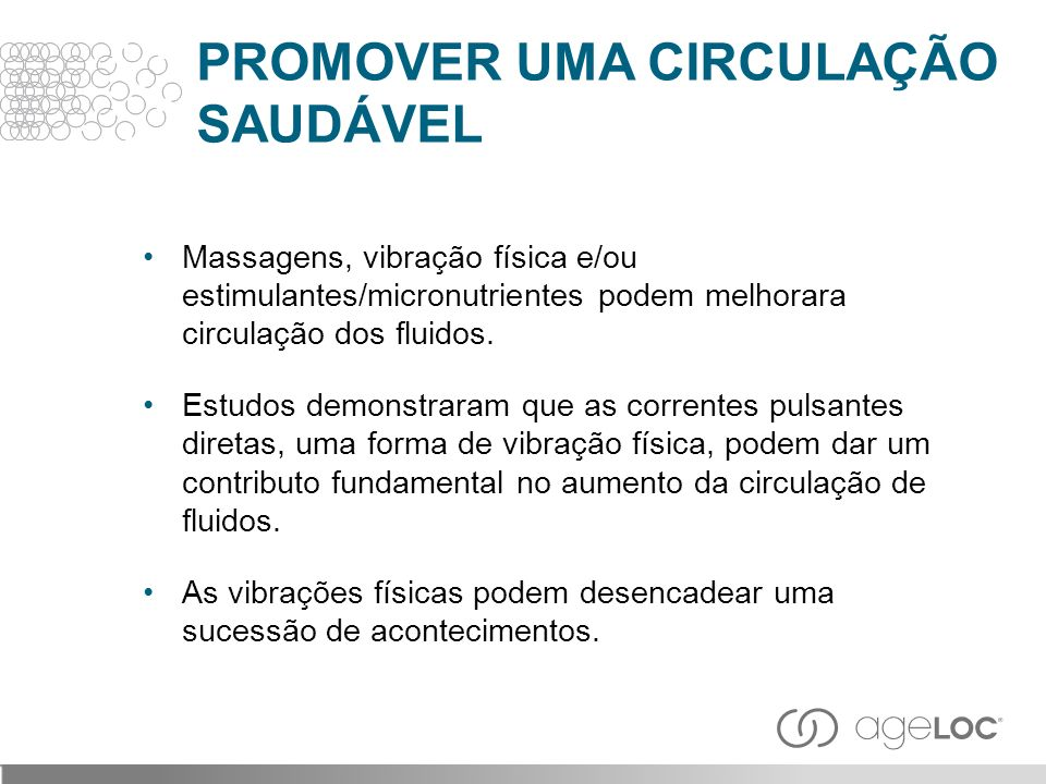 PROMOVER UMA CIRCULAÇÃO SAUDÁVEL