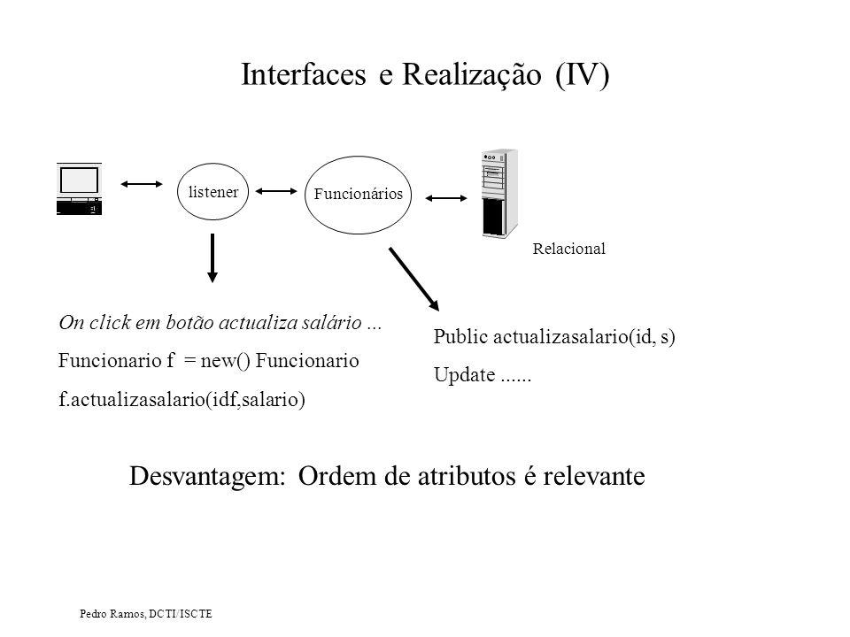 Interfaces e Realização (IV)