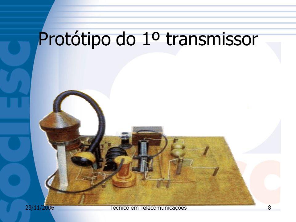 Protótipo do 1º transmissor