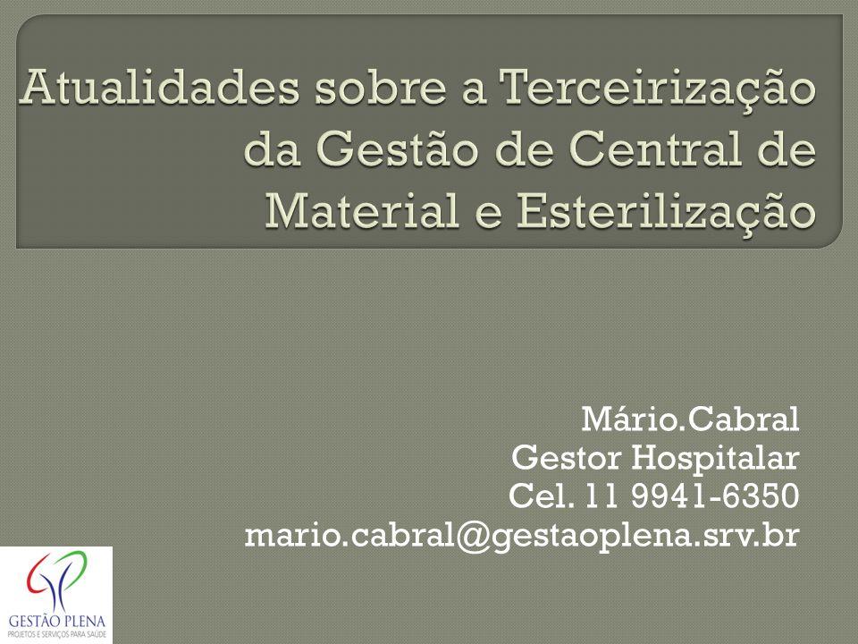 Atualidades sobre a Terceirização da Gestão de Central de Material e Esterilização