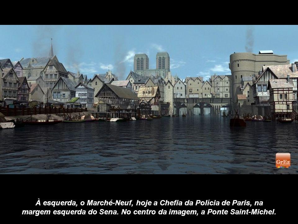 À esquerda, o Marché-Neuf, hoje a Chefia da Polícia de Paris, na