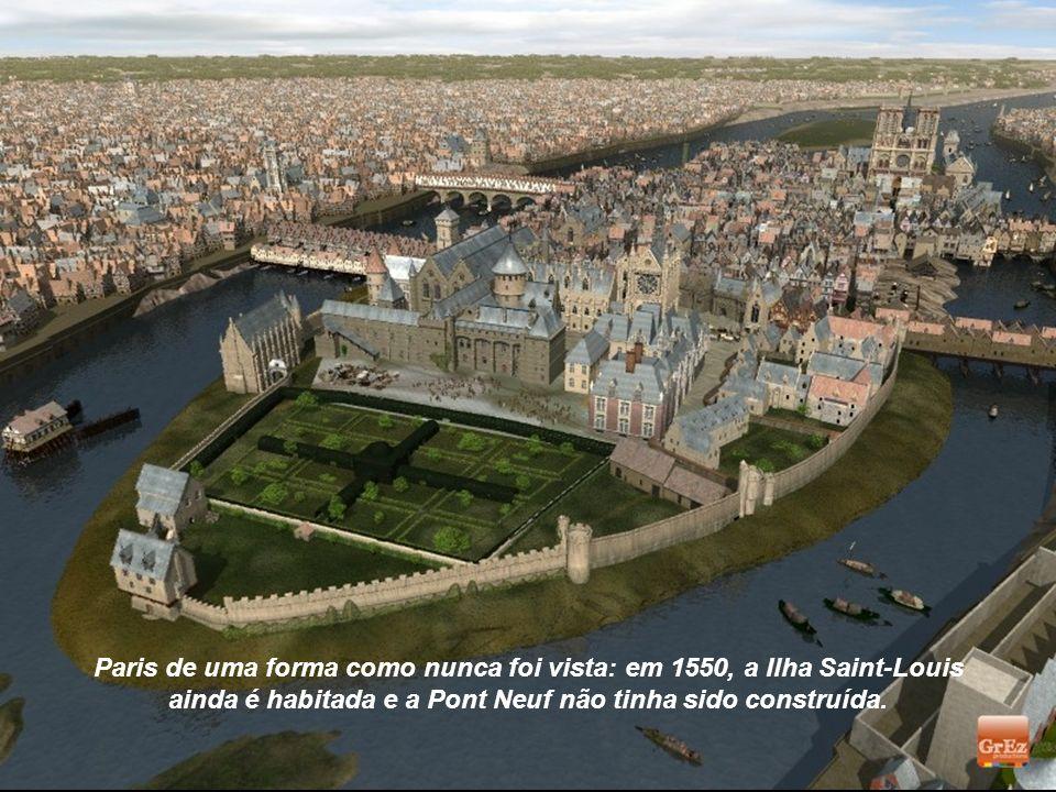 Paris de uma forma como nunca foi vista: em 1550, a Ilha Saint-Louis