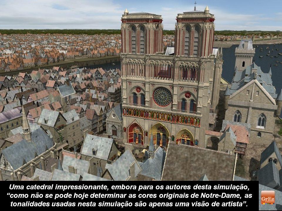 Uma catedral impressionante, embora para os autores desta simulação, como não se pode hoje determinar as cores originais de Notre-Dame, as tonalidades usadas nesta simulação são apenas uma visão de artista .