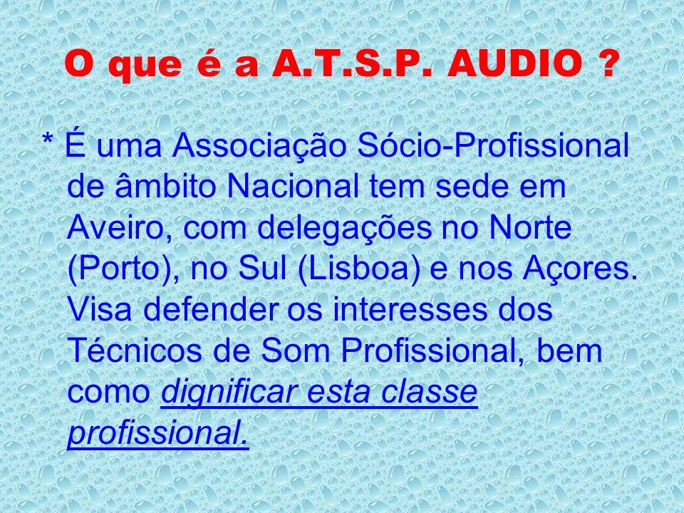 O que é a A.T.S.P. AUDIO