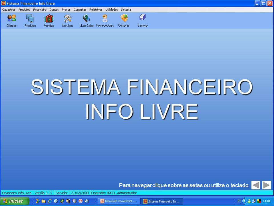 SISTEMA FINANCEIRO INFO LIVRE