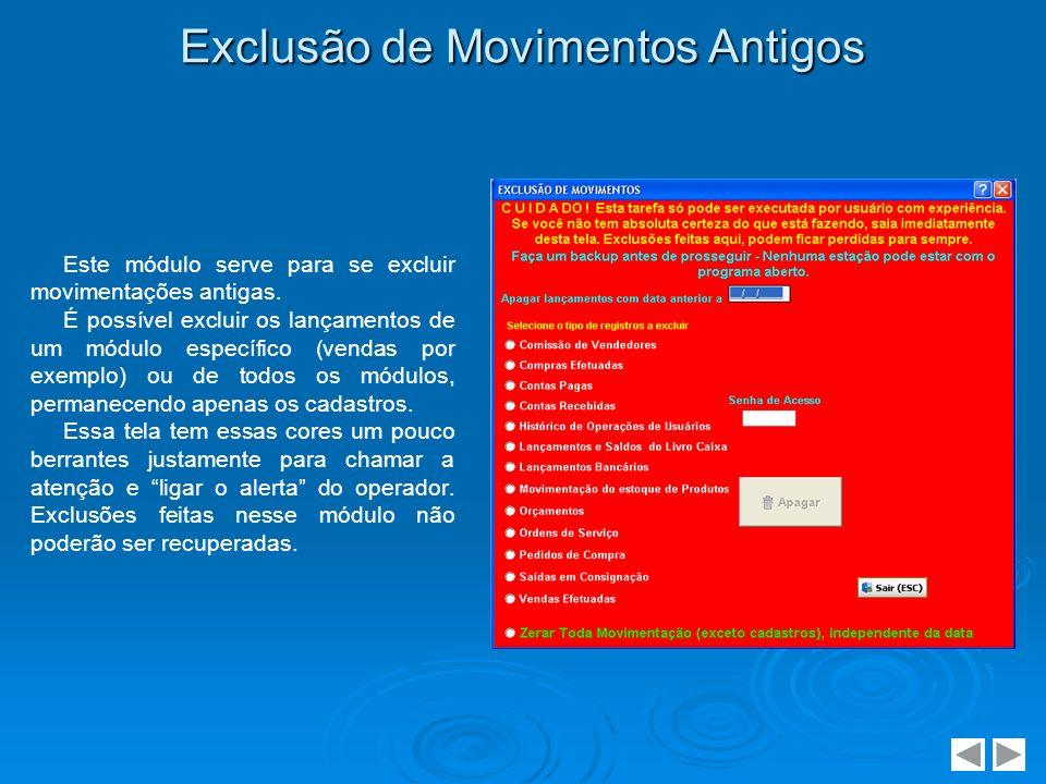 Exclusão de Movimentos Antigos