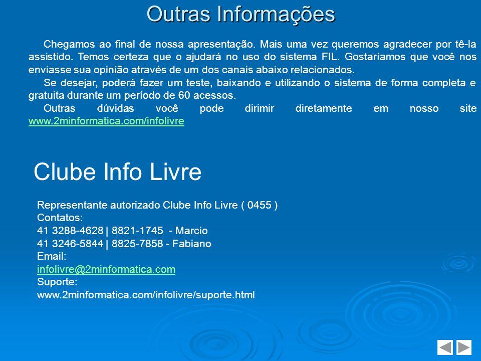 Clube Info Livre Outras Informações