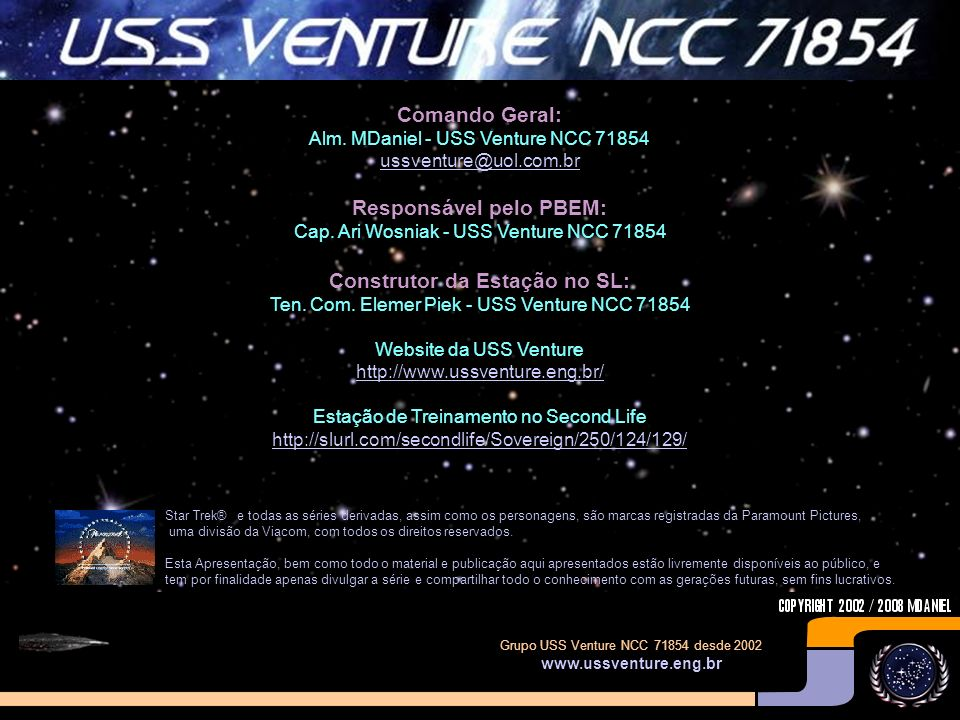 Comando Geral: Alm. MDaniel - USS Venture NCC 71854
