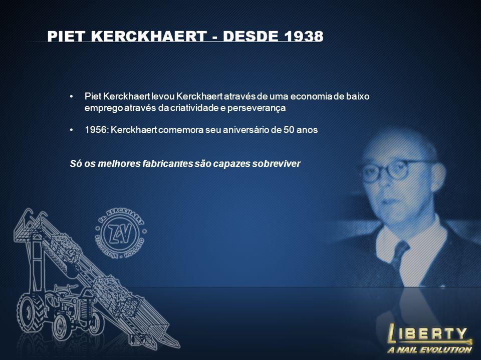 Piet Kerckhaert levou Kerckhaert através de uma economia de baixo emprego através da criatividade e perseverança