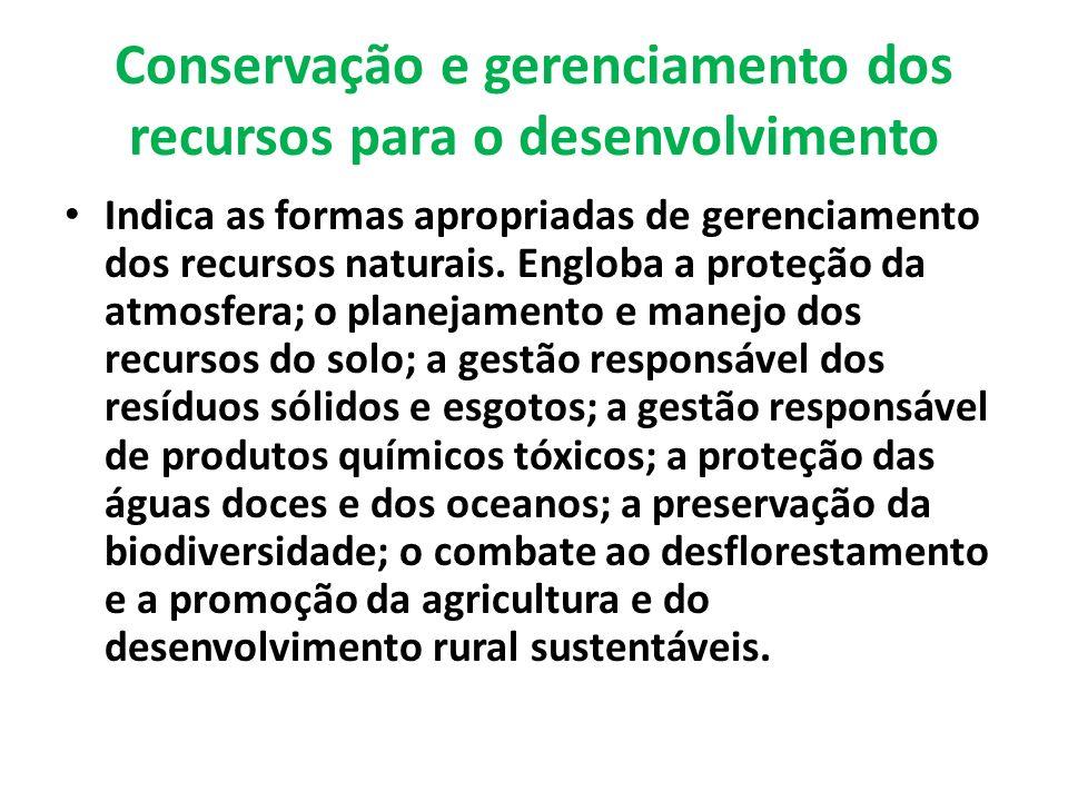 Conservação e gerenciamento dos recursos para o desenvolvimento