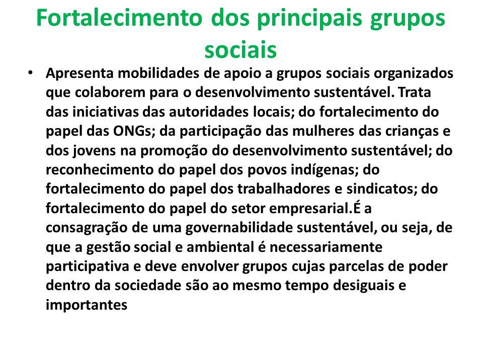 Fortalecimento dos principais grupos sociais