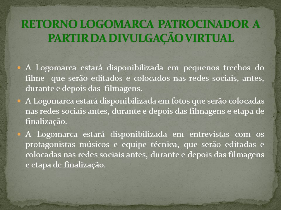 RETORNO LOGOMARCA PATROCINADOR A PARTIR DA DIVULGAÇÃO VIRTUAL