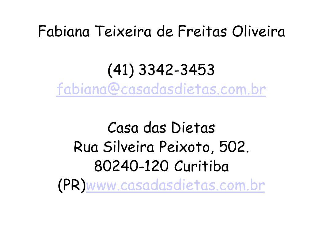 Fabiana Teixeira de Freitas Oliveira (41) 3342-3453