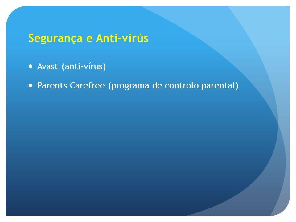 Segurança e Anti-virús