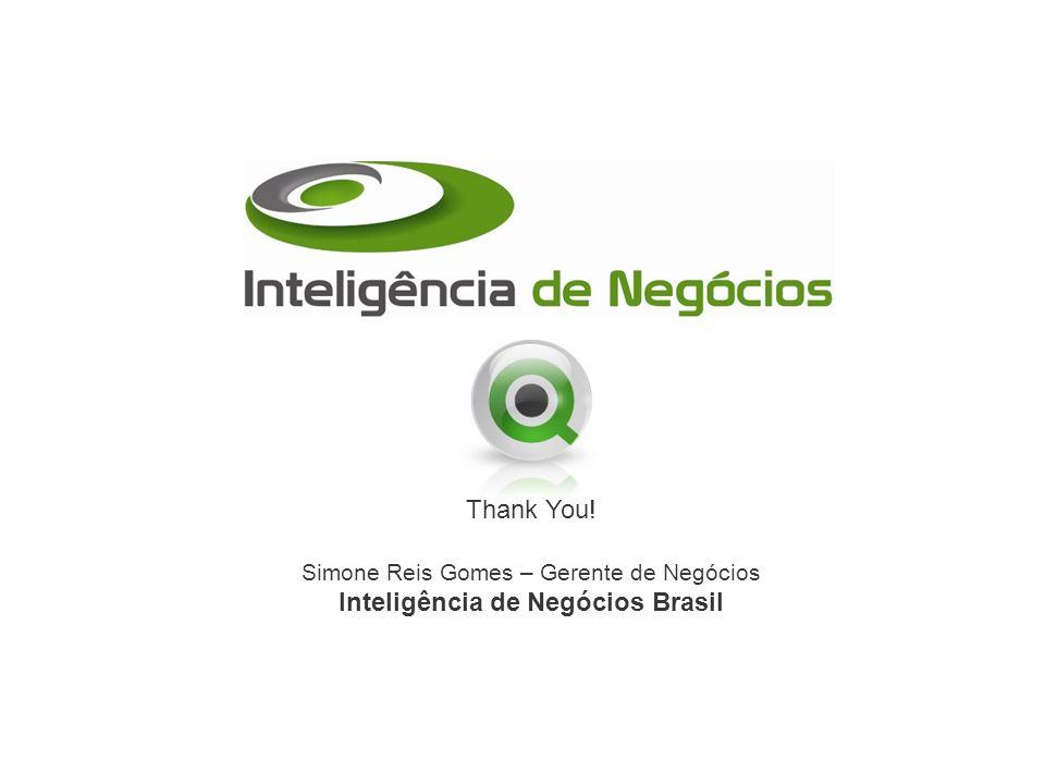 Simone Reis Gomes – Gerente de Negócios Inteligência de Negócios Brasil