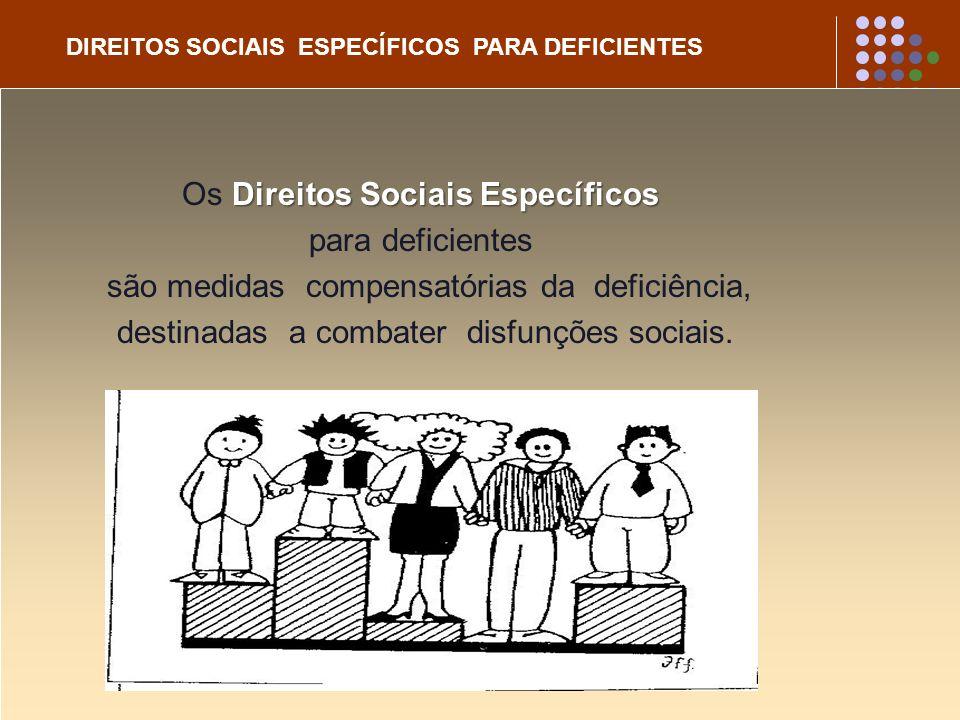Os Direitos Sociais Específicos para deficientes