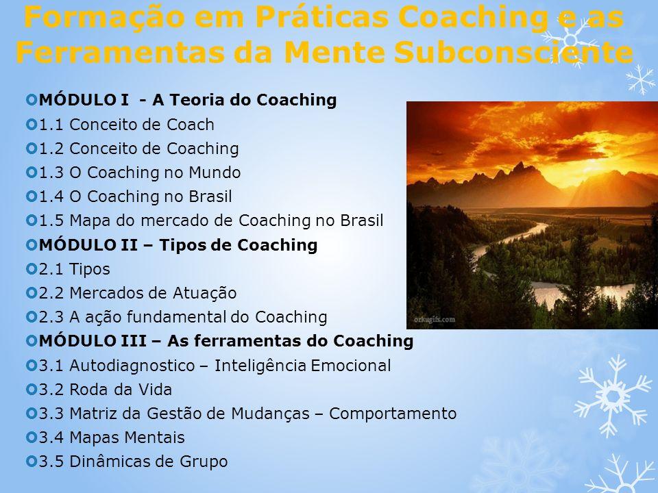 Formação em Práticas Coaching e as Ferramentas da Mente Subconsciente