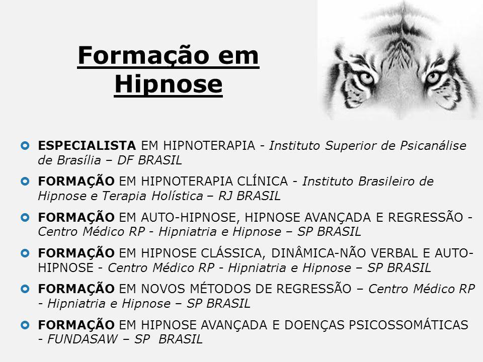 Formação em Hipnose ESPECIALISTA EM HIPNOTERAPIA - Instituto Superior de Psicanálise de Brasília – DF BRASIL.