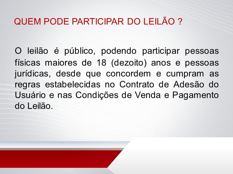 QUEM PODE PARTICIPAR DO LEILÃO