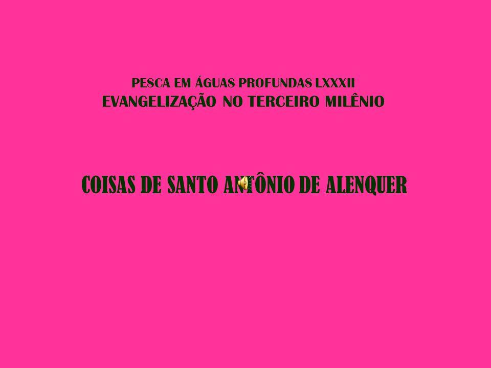 PESCA EM ÁGUAS PROFUNDAS LXXXII EVANGELIZAÇÃO NO TERCEIRO MILÊNIO