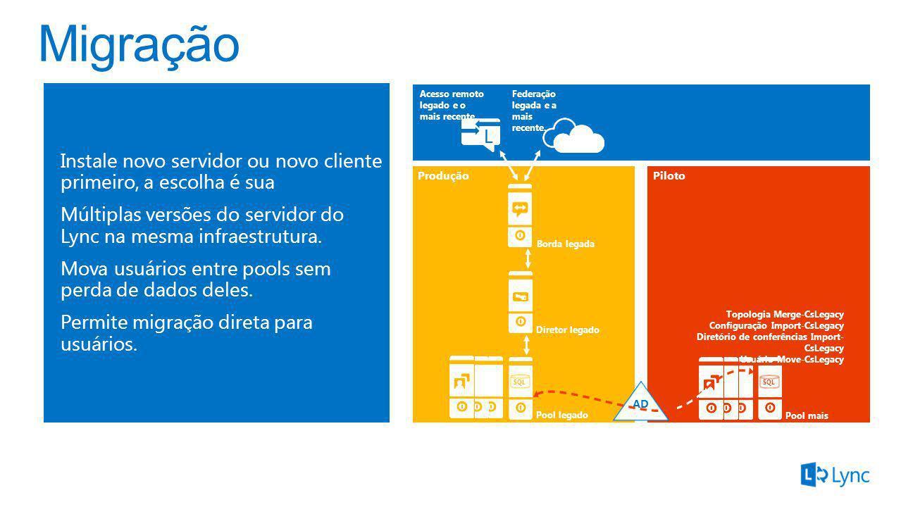 MigraçãoInstale novo servidor ou novo cliente primeiro, a escolha é sua. Múltiplas versões do servidor do Lync na mesma infraestrutura.
