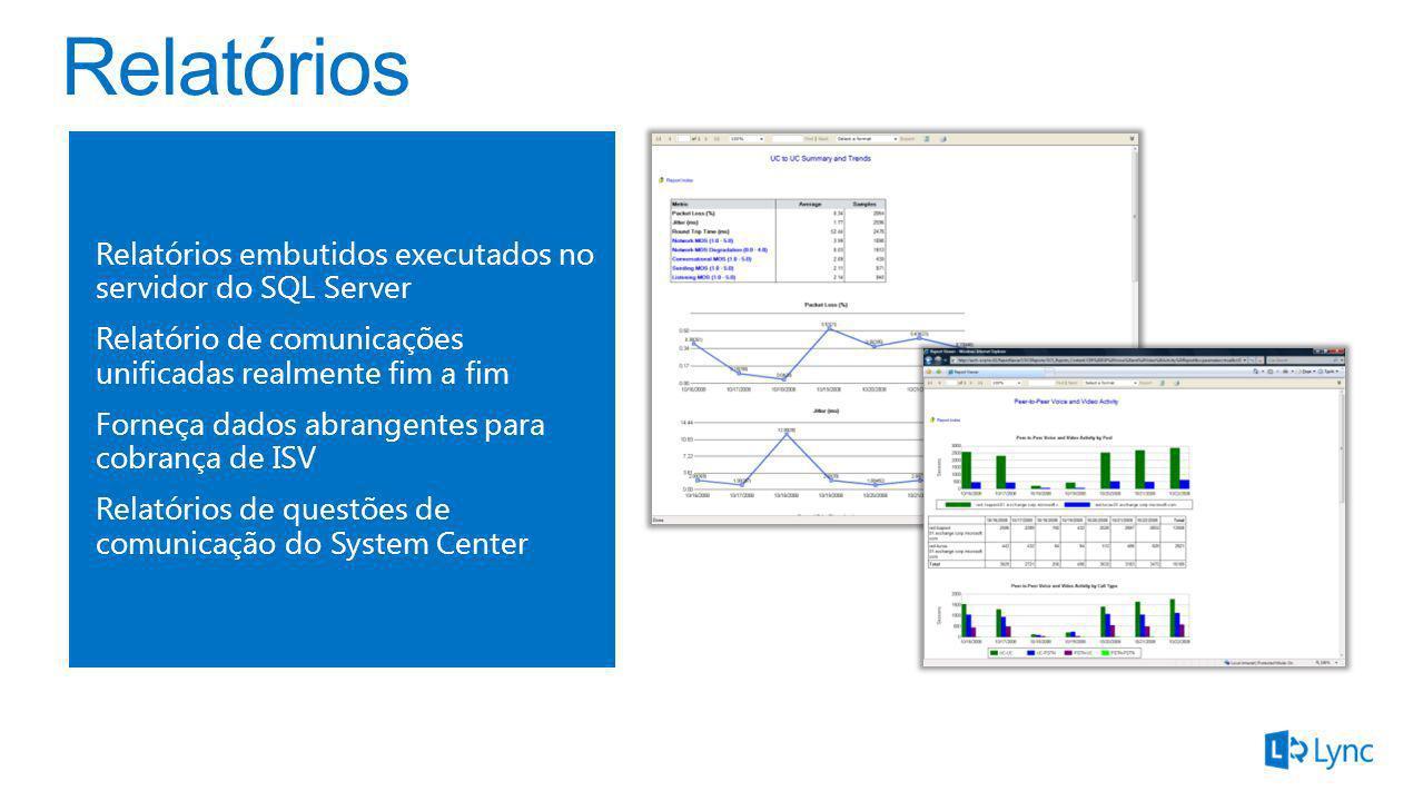 Relatórios Relatórios embutidos executados no servidor do SQL Server