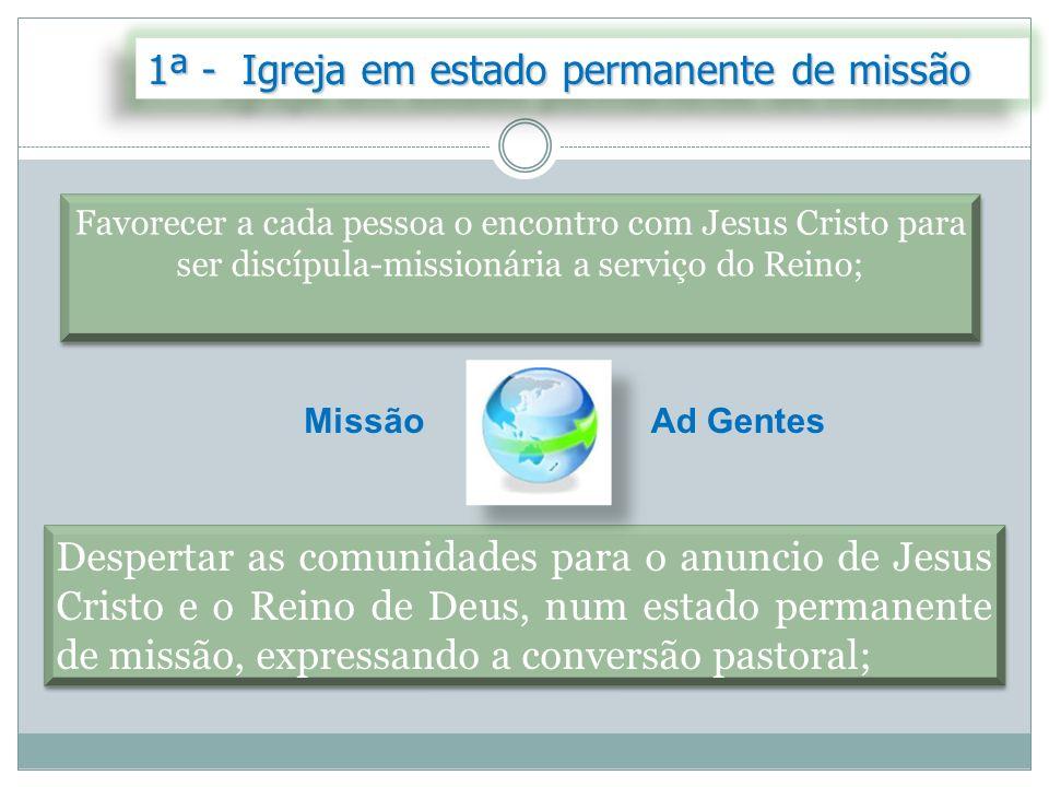 1ª - Igreja em estado permanente de missão