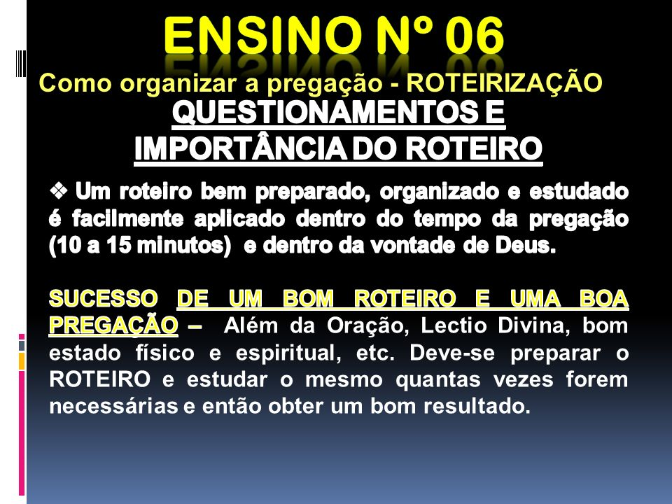 IMPORTÂNCIA DO ROTEIRO
