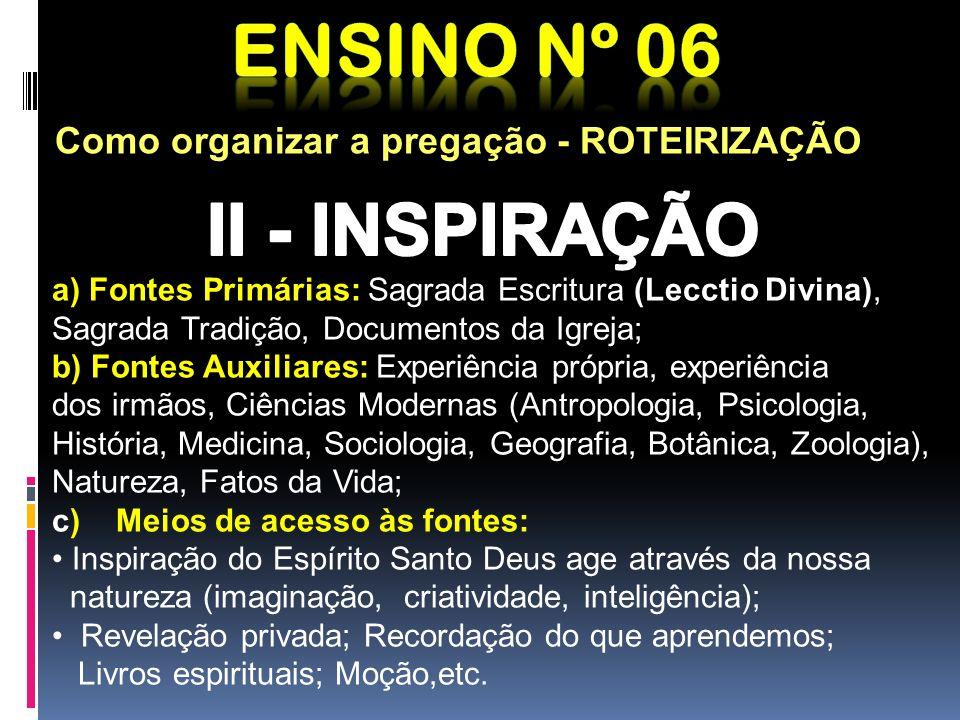 Ensino nº 06 II - INSPIRAÇÃO Como organizar a pregação - ROTEIRIZAÇÃO