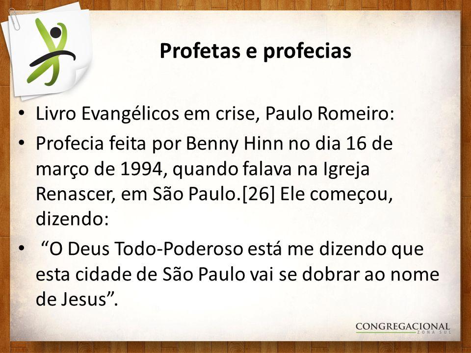Profetas e profecias Livro Evangélicos em crise, Paulo Romeiro: