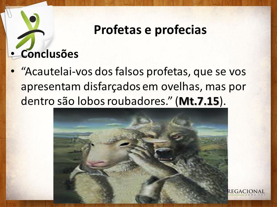 Profetas e profecias Conclusões