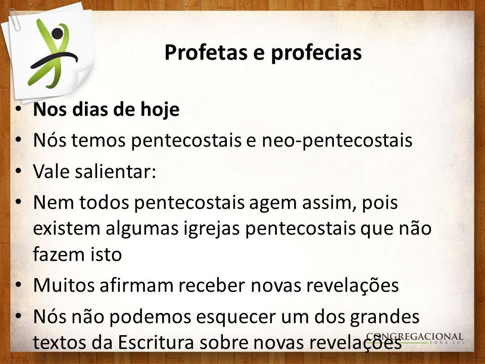 Profetas e profecias Nos dias de hoje
