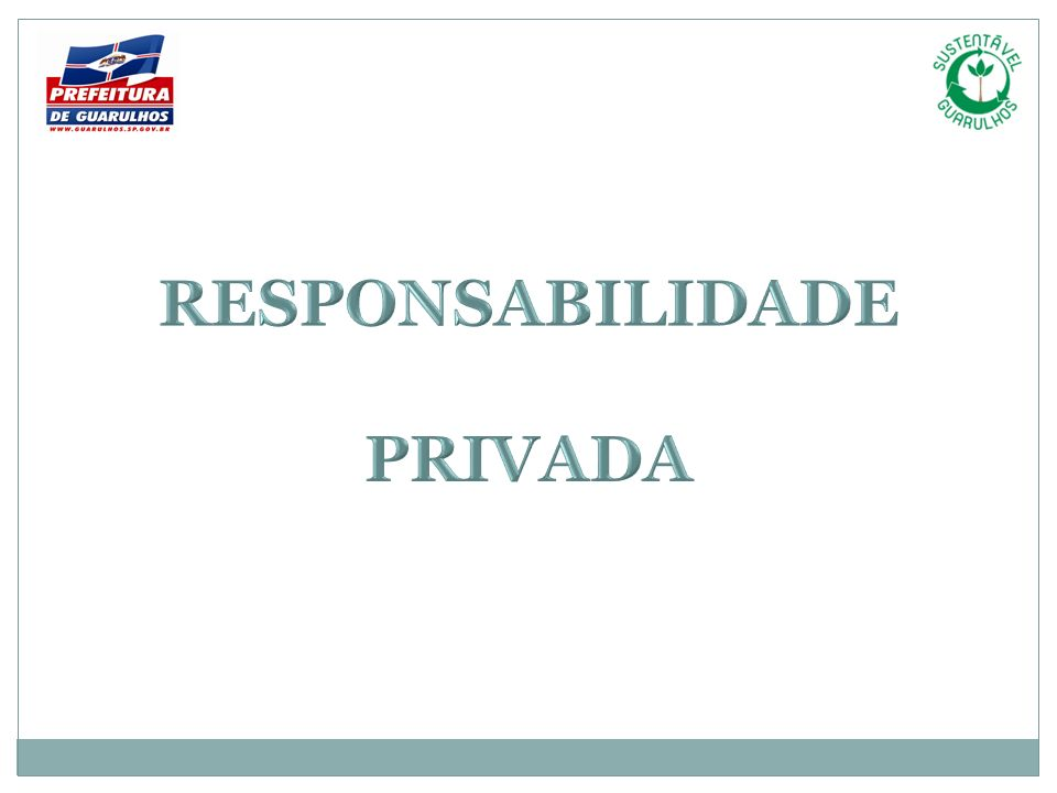 RESPONSABILIDADE PRIVADA