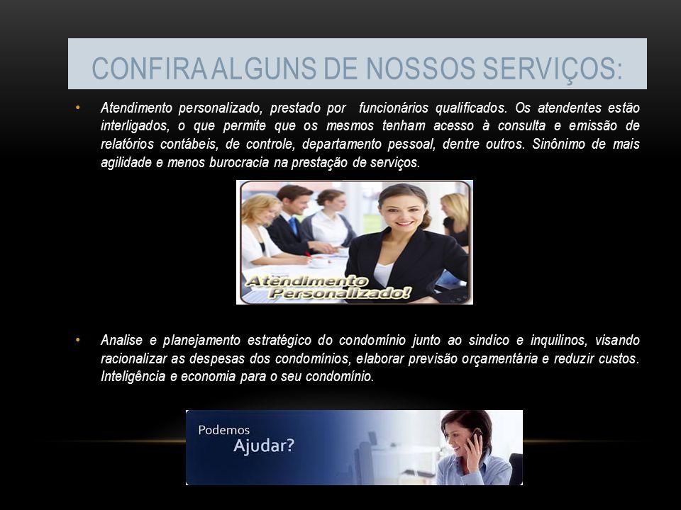 Confira alguns de nossos serviços: