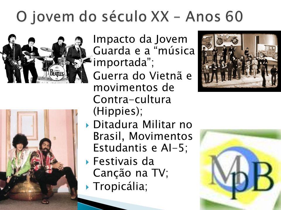 O jovem do século XX – Anos 60