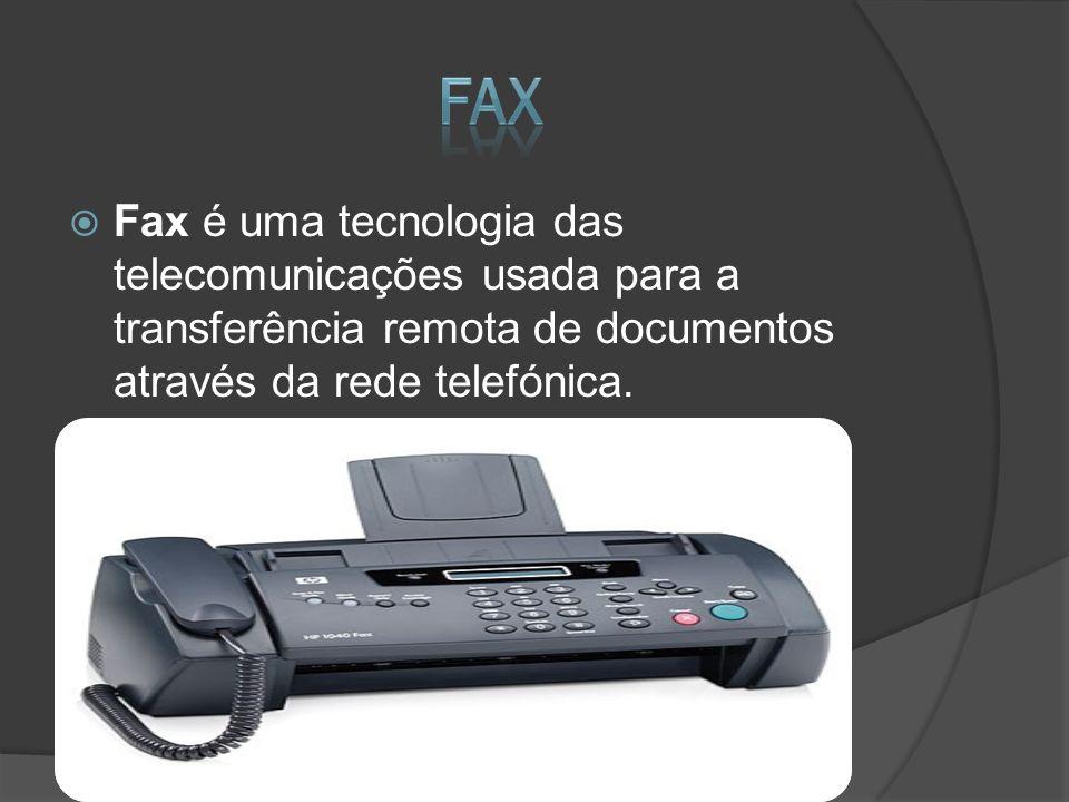 Fax Fax é uma tecnologia das telecomunicações usada para a transferência remota de documentos através da rede telefónica.