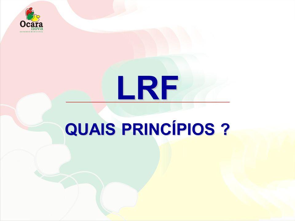 LRF QUAIS PRINCÍPIOS
