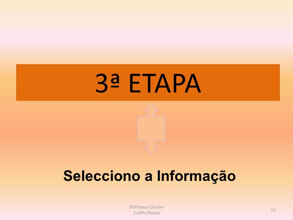 Selecciono a Informação