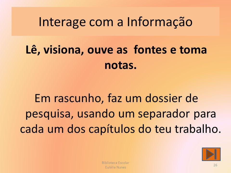 Interage com a Informação