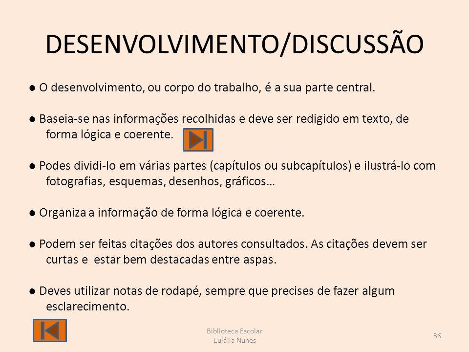 DESENVOLVIMENTO/DISCUSSÃO