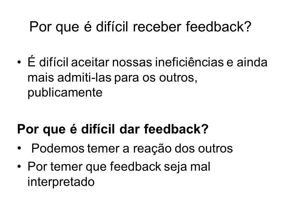 Por que é difícil receber feedback