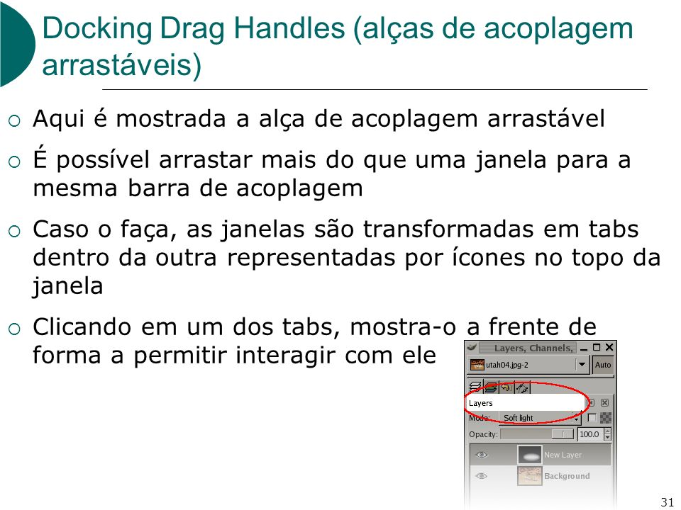 Docking Drag Handles (alças de acoplagem arrastáveis)
