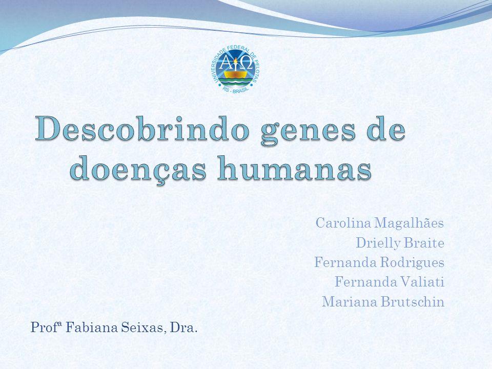 Descobrindo genes de doenças humanas